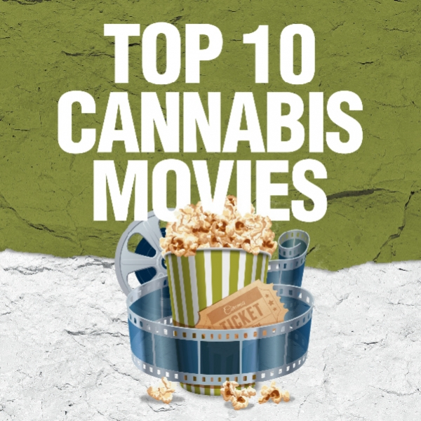 Top 10 Cannabis Films