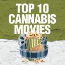 Top 10 Cannabis Films